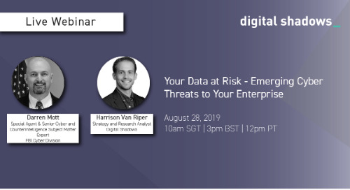 Live Webinar with the FBI Cyber Division: Your Data at Risk – Emerging Cyber Threats to Your Enterprise