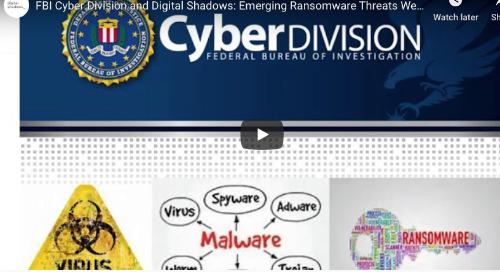 FBI Cyber Division and Digital Shadows: Emerging Ransomware Threats Webinar