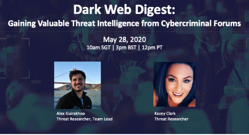 [Live Webinar] Dark Web Digest: Gaining Valuable Threat Intelligence from Cybercriminal Forums