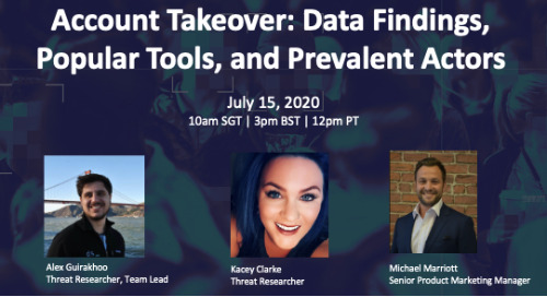 Live Webinar: Account Takeover: Data Findings, Popular Tools, and Prevalent Actors