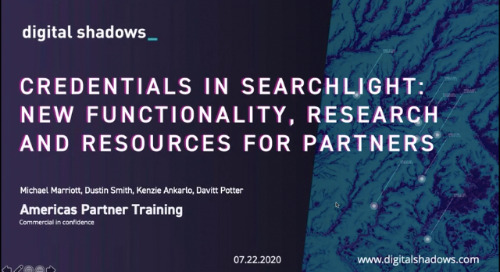 Americas Partner Training Webinar - Digital Shadows - July 2020