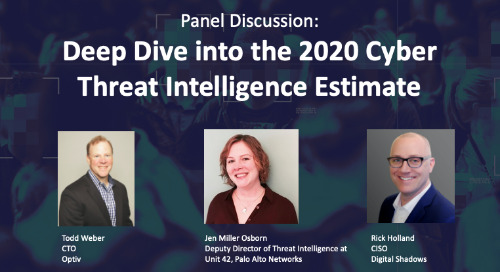Panel Discussion: Deep Dive into the 2020 Cyber Threat Intelligence Estimate