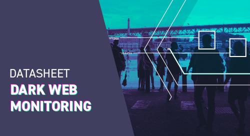 Dark Web Monitoring Overview
