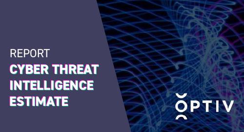 Cyber Threat Intelligence Estimate