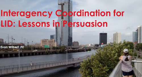 Webinar Recording: Interagency coordination for Low Impact Development - Lessons in persuasion