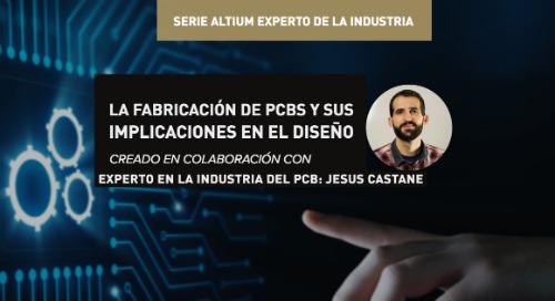 La fabricación de PCBs y sus implicaciones en el diseño