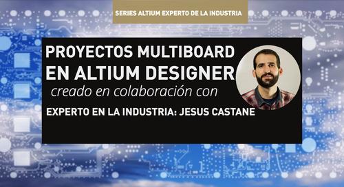 Proyectos Multiboard en Altium Designer
