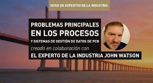 Problemas principales en los procesos y sistemas de gestión de datos de PCB