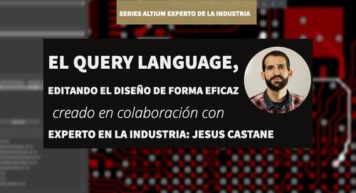 El Query Language, editando el diseño de forma eficaz.