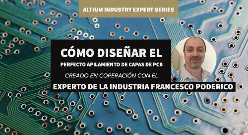 Cómo diseñar el perfecto apilamiento de capas de PCB con Altium Designer
