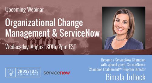 Bimala Tullock: How to Achieve Powerful ServiceNow® Adoption