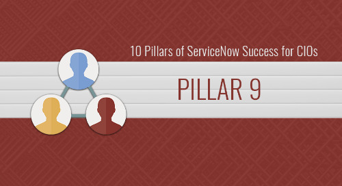 10 Pillars of ServiceNow Success for CIOs – Pillar 9: Strategizing to manage demand