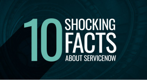 10 Shocking Facts About ServiceNow Every CEO Should Know