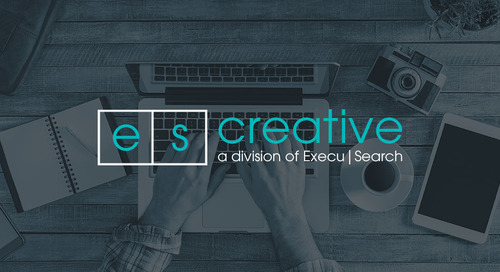 Learn more about ES Creative, a division of Execu|Search