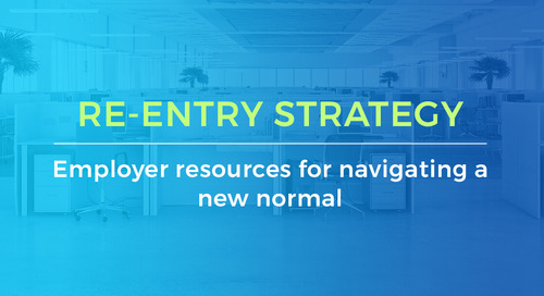Re-Entry Strategy: Resources For Navigating A New Normal