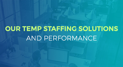 Our Temp Staffing Solutions & Performance
