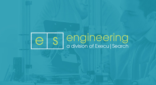 Learn more about ES Engineering, a division of Execu|Search