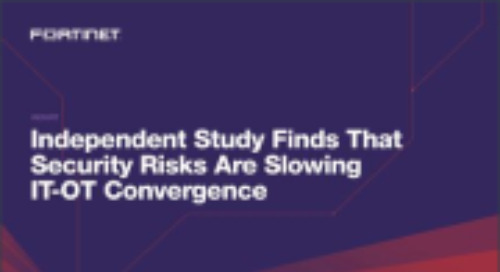 Independent Study Finds that Security Risks are Slowing IT-OT Convergence
