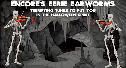 Encore's Eerie Earworms – The Halloween Playlist