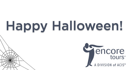 Happy Halloween from Encore Tours