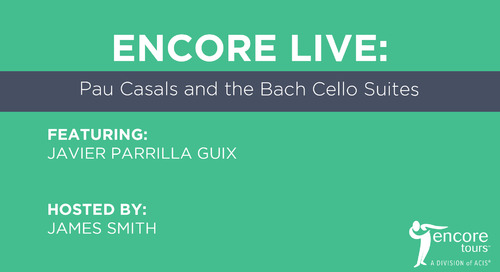 Encore Live: Pau Casals and the Bach Cello Suites
