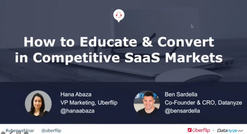 [Webinar] How to Educate & Convert in Competitive SaaS Markets