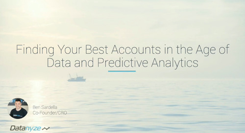 [Webinar] Finding Your Best Accounts in the Age of Data and Predictive Analytics