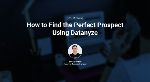 How to Find the Perfect Prospect Using Datanyze