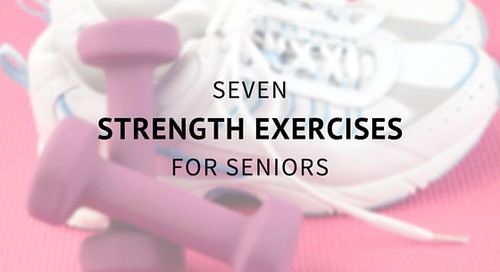 7 Strength Exercises for Seniors
