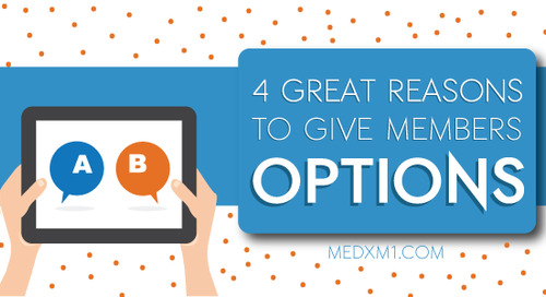 4 Great Reasons to Give Members Options