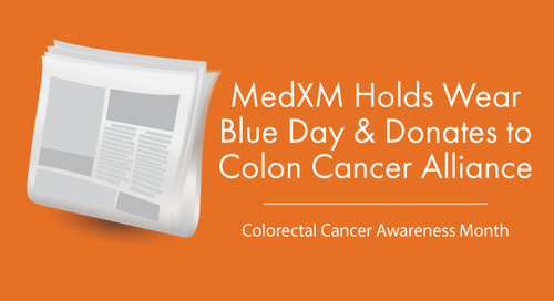 MedXM Holds Wear Blue Day & Donates to Colon Cancer Alliance
