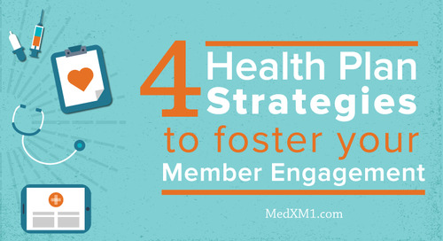 4 Health Plan Strategies to Foster Your Member Engagement