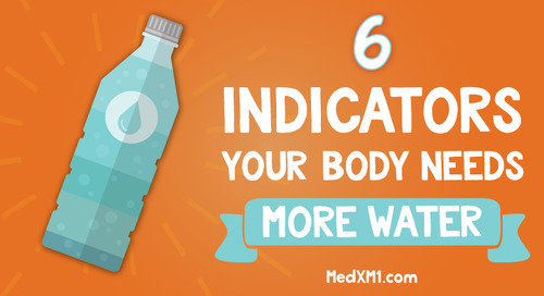 6 Indicators Your Body Needs More Water