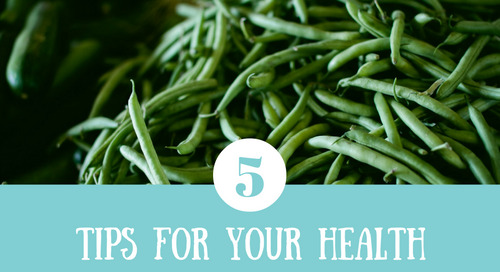 5 Tips For Your Health
