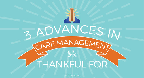 3 Advances in Care Management to be Thankful For