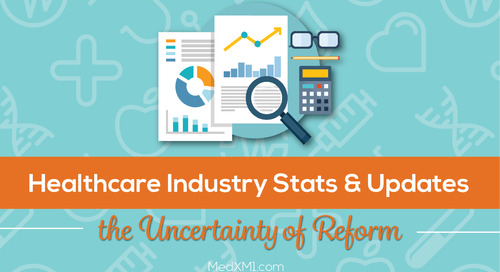 Healthcare Industry Stats & Updates: The Uncertainty of Reform