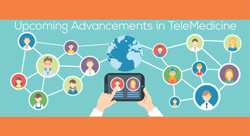 Upcoming Advancements in TeleMedicine