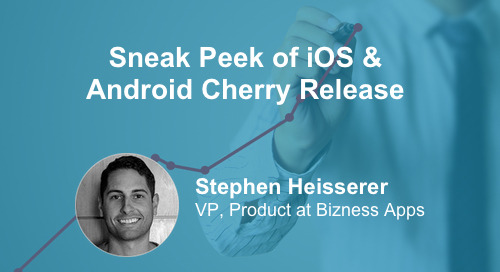 Sneak Peek of iOS & Android Cherry Release [Product Demo]