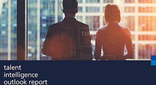 Talent Intelligence Outlook: helping you make informed workforce decisions