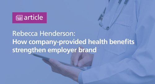 The Hill: company-provided health benefits strengthen employer brand