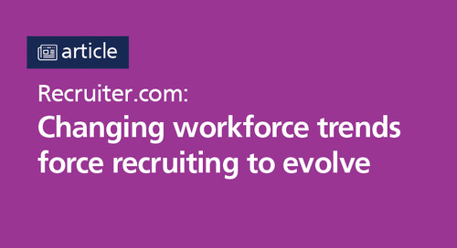 Recruiter.com: changing workforce trends force recruiting to evolve