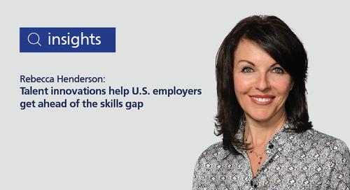 talent innovations help U.S. employers get ahead of the skills gap