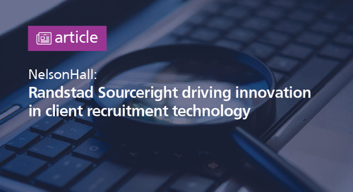 NelsonHall: Randstad Sourceright driving innovation in client recruitment technology