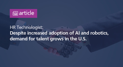 HR Technologist: despite increased adoption of AI and robotics, demand for talent grows in the U.S.