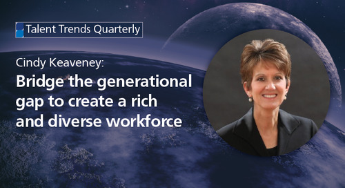 bridge the generational gap to create a rich and diverse workforce
