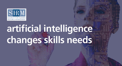 SHRM: artificial intelligence changes skills needs