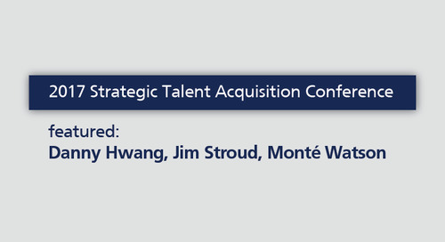 2017 Strategic Talent Acquisition Conference: how to overcome challenges in talent acquisition