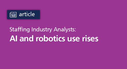 Staffing Industry Analysts: AI and robotics use rises