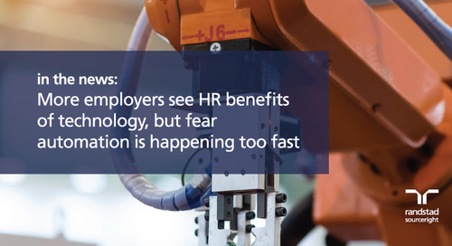 more employers see HR benefits of technology, but fear automation is happening too fast