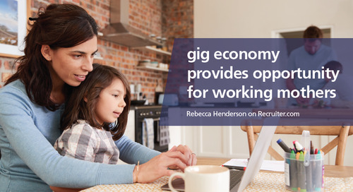 Recruiter.com: gig economy provides opportunity for working mothers